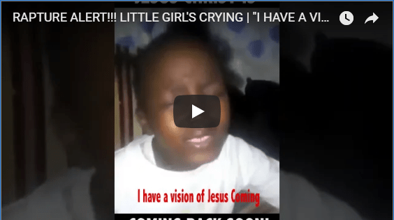 Rapture Alert! Little Girl Saw Jesus Coming in a Vision (Video)