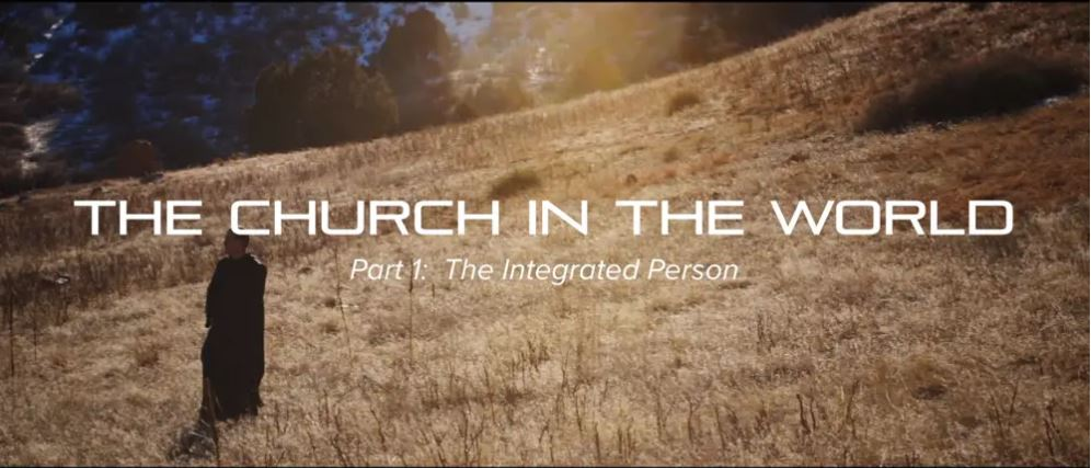 The Church in the World (6-part series, 50 minutes)