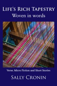 """Cover of Sally Cronin's """"Life's Rich Tapestry Woven in Words"""""""