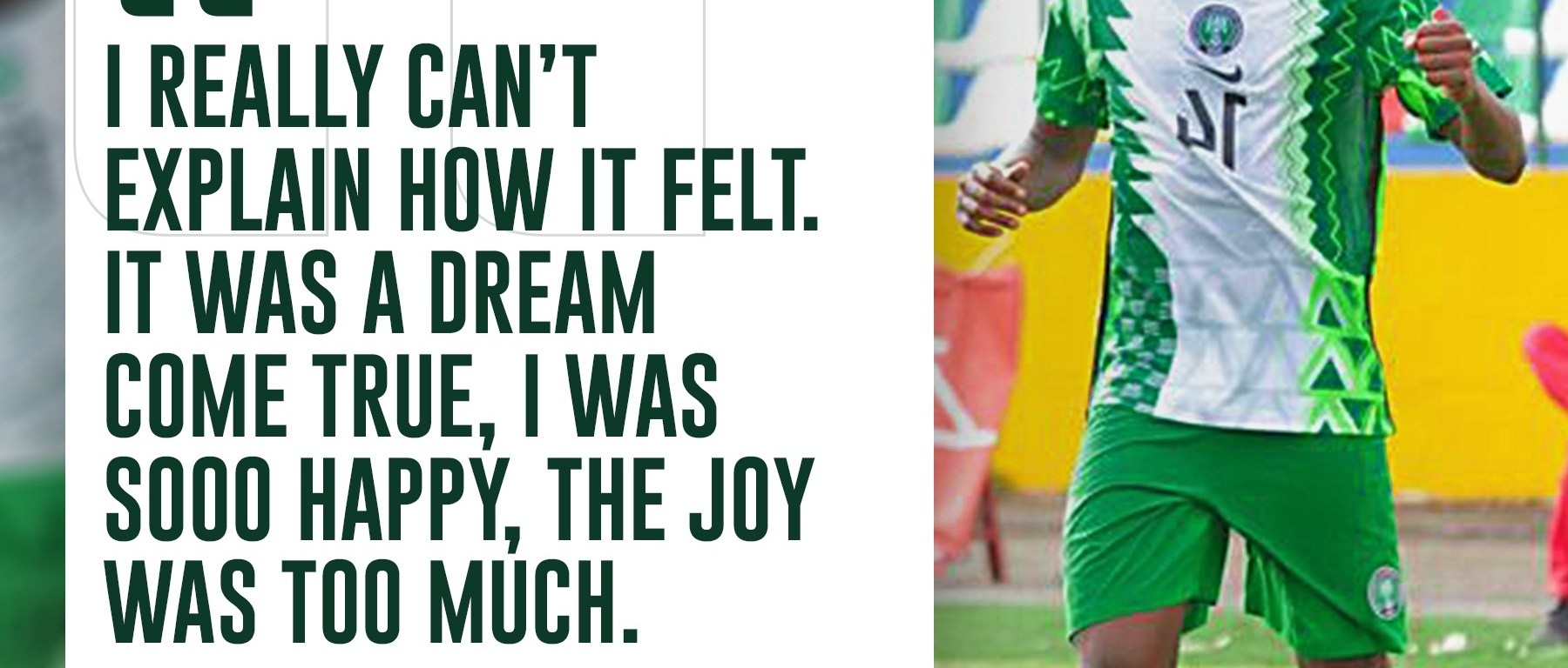 Kingsley Michael reflects on making his first appearance for the Super Eagles of Nigeria