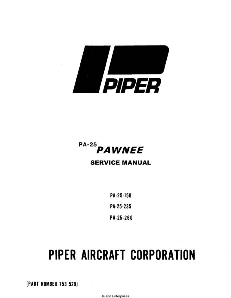 Piper Pawnee Service Manual PA-25, 150 235 260 Part # 753