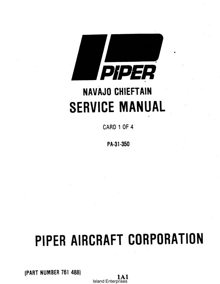 Piper Navajo Chieftain Service Manual PA-31-350 Part # 761