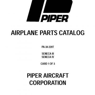 Piper PA- 34 Maintenance & Parts Manuals & Service Manual