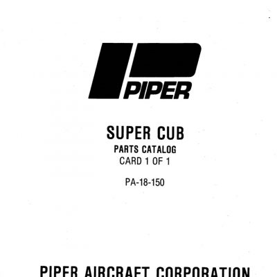 Piper PA-18 Maintenance & Parts Manuals Archives