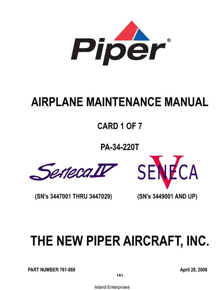 Piper Seneca IV/V Maintenance Manual PA-34-220T Part # 761-888
