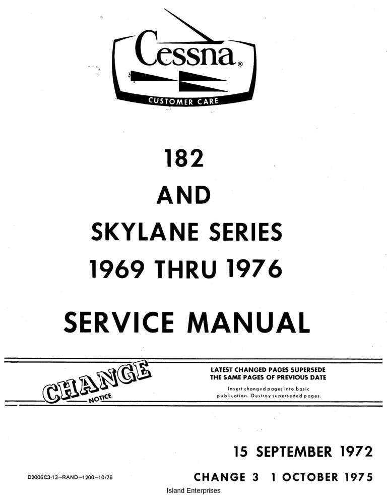 Cessna Model 182 & Skylane Series 1969 thru 1976 Service