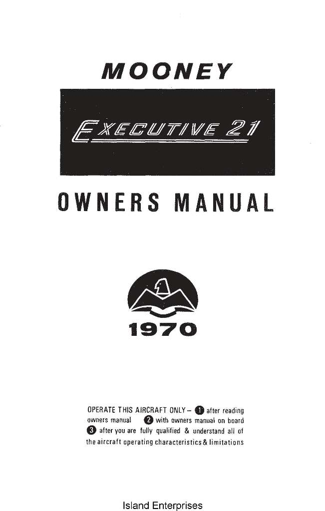 Mooney M20F Executive 21 Owner's Manual 1970