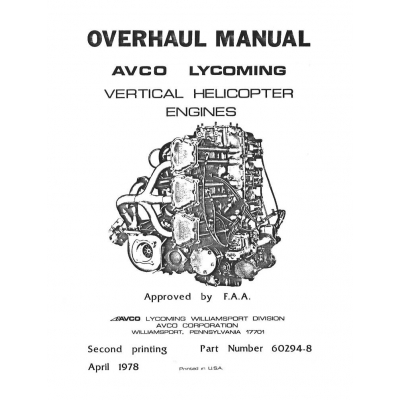 Lycoming Overhaul Manual 60294-8-3 Vertical Helicopter VO