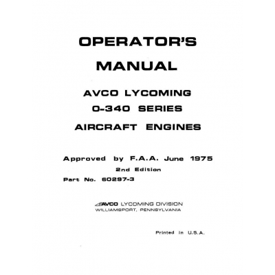 Lycoming Operator's Manual Part # 60297-3 O-340 Series