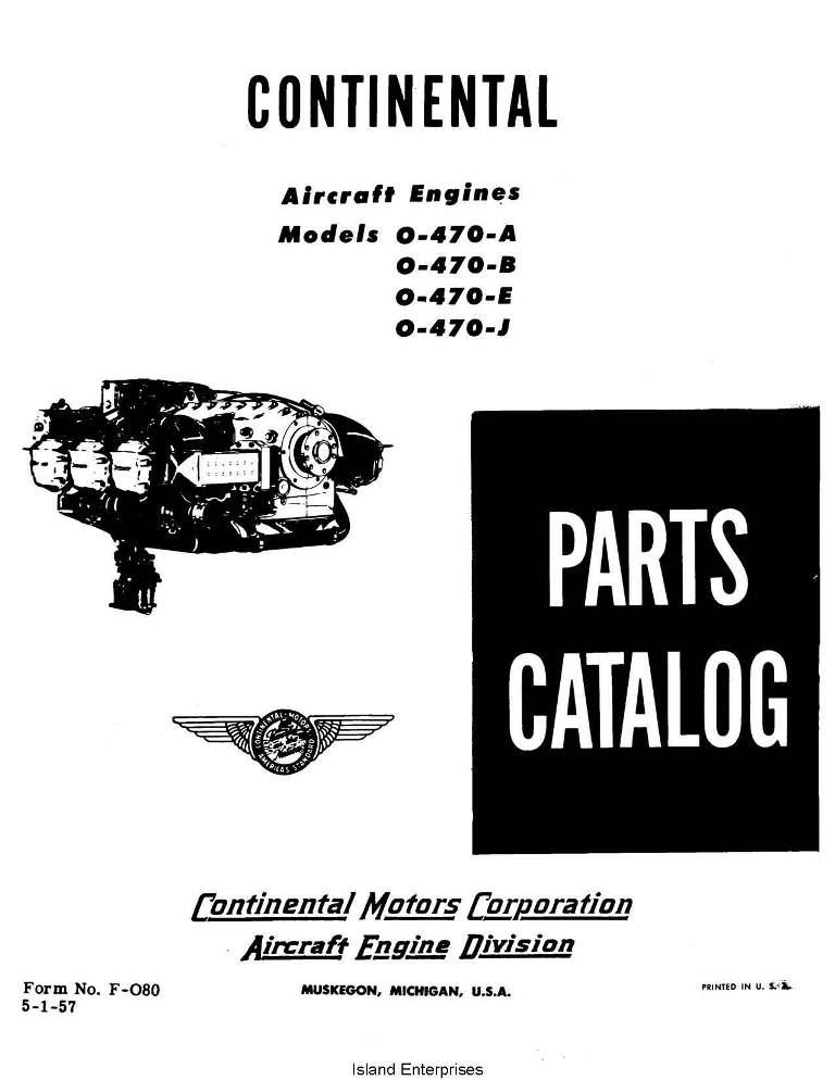 Continental Parts Catalog F-080 0-470-A-B-E & J 1957