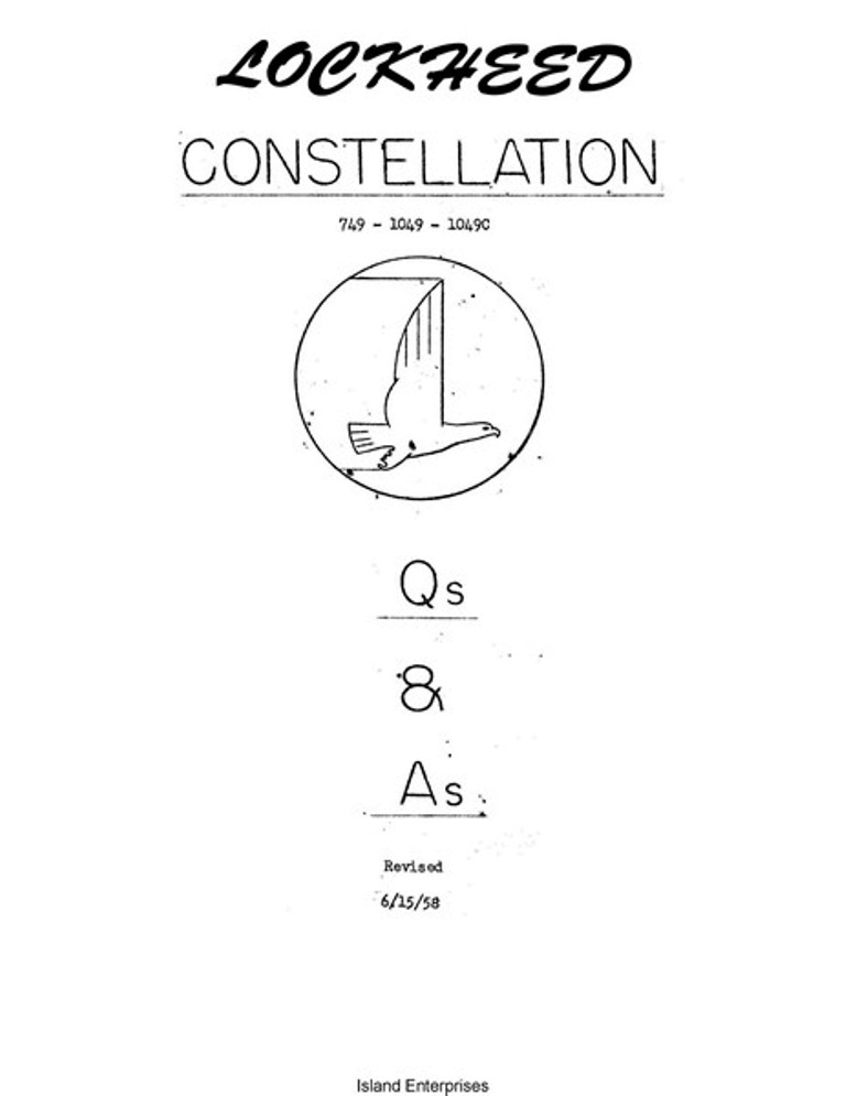 Lockheed Constellation 749- 1049- 1049C Question and Answers
