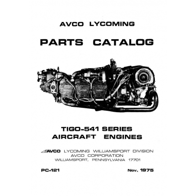 Lycoming Parts Catalog PC-121-1 TIGO-541 Series