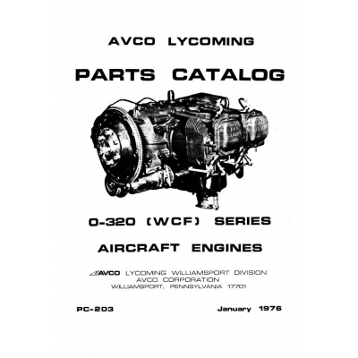 Lycoming Parts Catalog PC-203 O-320 [WCF] Series