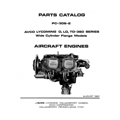 Lycoming Parts Catalog PC-306-2A O-LO-TO 360 Series
