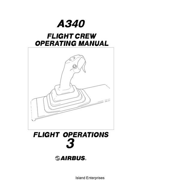 Airbus A340 Flight Crew Operating Manual Flight Operations