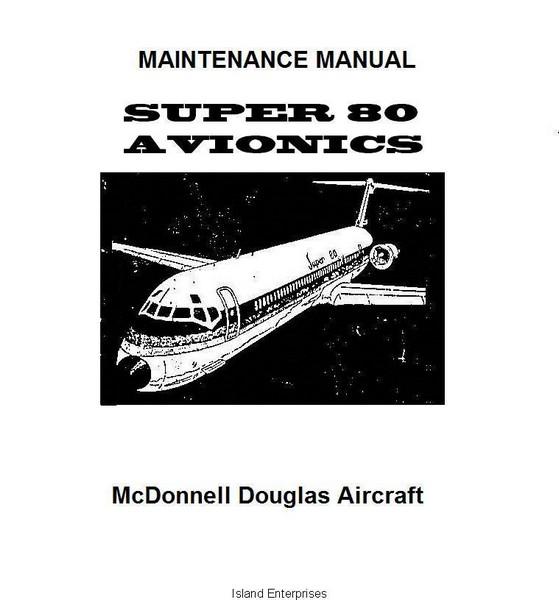 Mcdonnell Douglas Super 80 Avionics Maintenance Manual