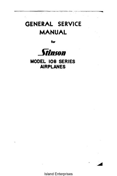 Stinson 108 Series Airplanes General Service Manual