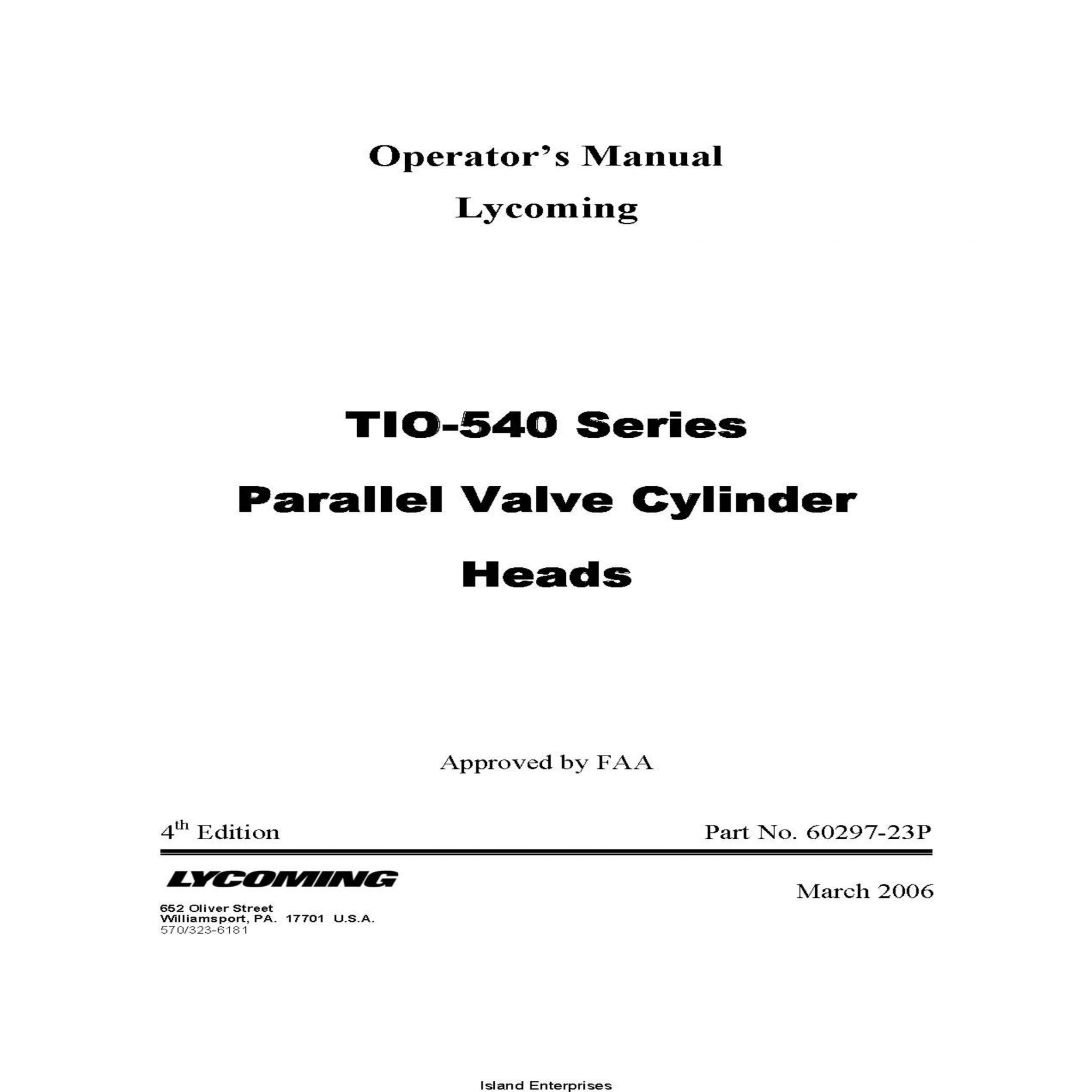 Lycoming Operator's Manual TIO-540 Series Parallel Valve