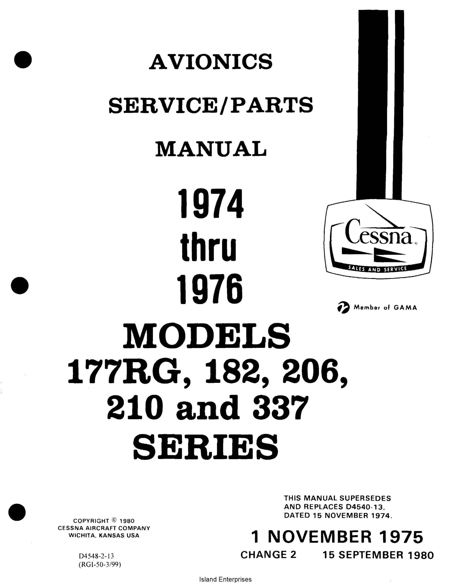 Cessna Models 177 RG, 182, 206, 210 and 337 series (1974