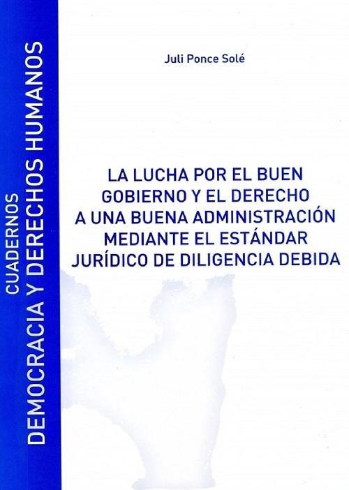 Portada La lucha por el buen gobierno y el derecho a una buena administración mediante el estándar jurídico de la diligencia debida