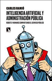 Portada Inteligencia artificial y administración pública: robots y humanos compartiendo el servicio público