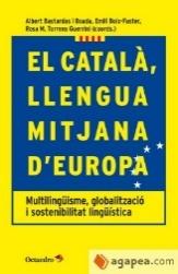 Portada El català, llengua mitjana d'Europa : Multilingüisme, globalització i sostenibilitat lingüística