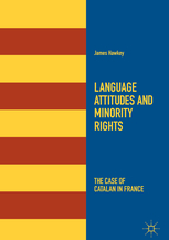 Portada Language attitudes and minority rights: The case of Catalan in France