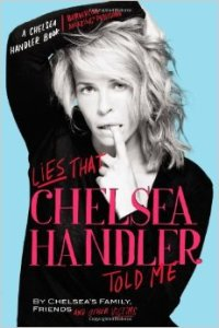 lies-that-chelsea-handler-told-me