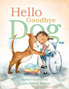 Hello Goodbye Dog by Maria Gianferrari