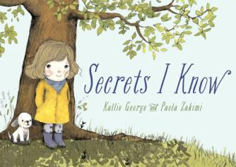 Secrets I Know by Kallie George