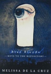 Blue Bloods: Keys to the Repository by Melissa de la Cruz
