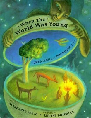When the World was Young by Margaret Mayo