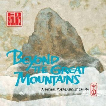 Beyond the Great Mountains by Ed Young