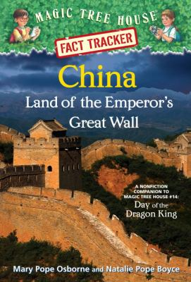 China: Land of the Emperor's Great Wall by Mary Pope Osborne and Natalie Pope Boyce