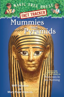 Mummies and Pyramids by Will Osborne and Mary Pope Osborne