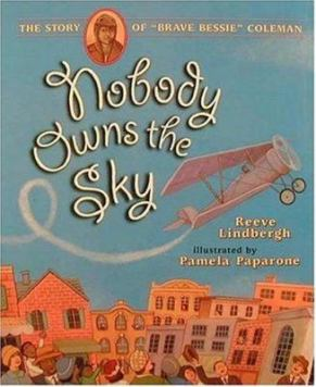 Nobody Owns the Sky by Reeve Lindbergh