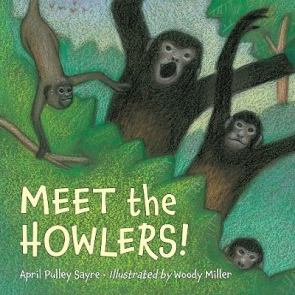 Meet the Howlers by April Pulley Sayre