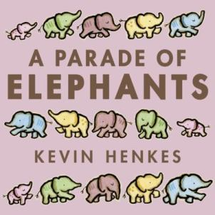 A Parade of Elephants by Keven Henkes
