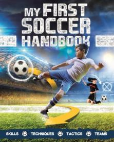 My First Soccer Handbook by Clive Gifford