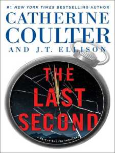 The Last Second Brit in the FBI by Catherine Coulter and J.T. Ellison