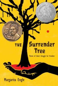The Surrender Tree by Margaritta Engle