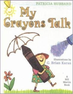 My Crayons Talk by Patricia Hubbard