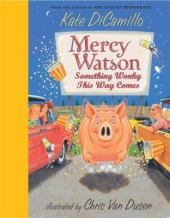 Mercy Watson: Something Wonky This Way Comes by Kate DiCamillo