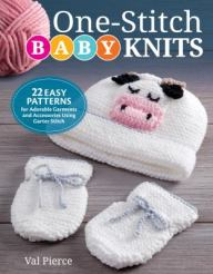 One-Stitch Baby Knits by Val Pierce