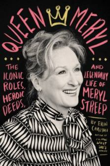 Queen Meryl by Erin Carlson