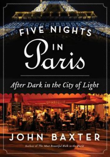 Five Nights in Paris by John Baxter