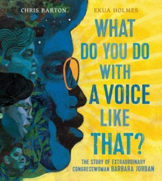 What Do You Do with a Voice Like That? by Chris Barton