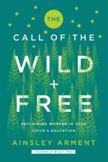The Call of the Wild + Free by Ainsley Arment