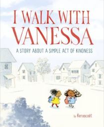 I Walk With Vanessa by Kerascoet