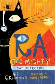 Ra the Mighty Cat Detective by Amy Greenfield